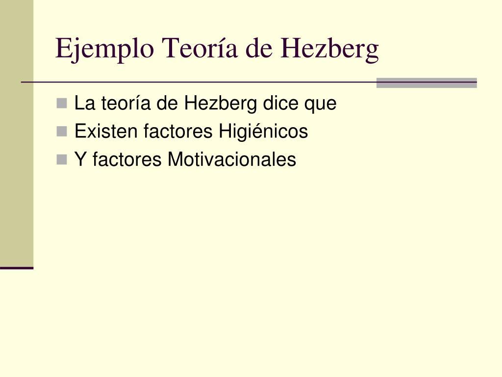 Ejemplo Teoría de Hezberg