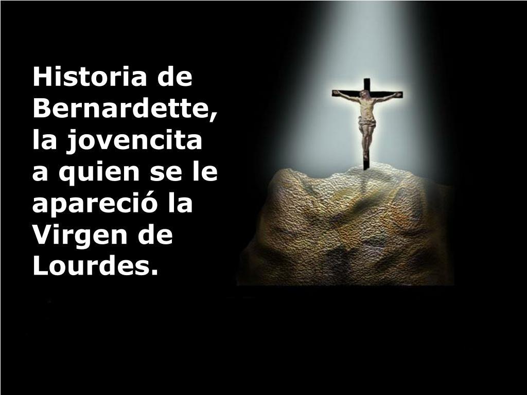 Historia de Bernardette,