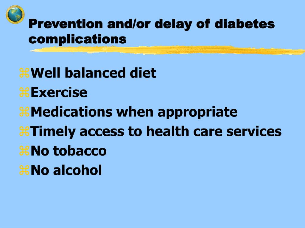 Prevention and/or delay of diabetes complications