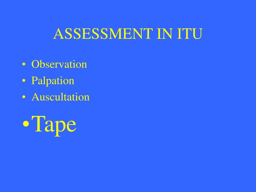 ASSESSMENT IN ITU
