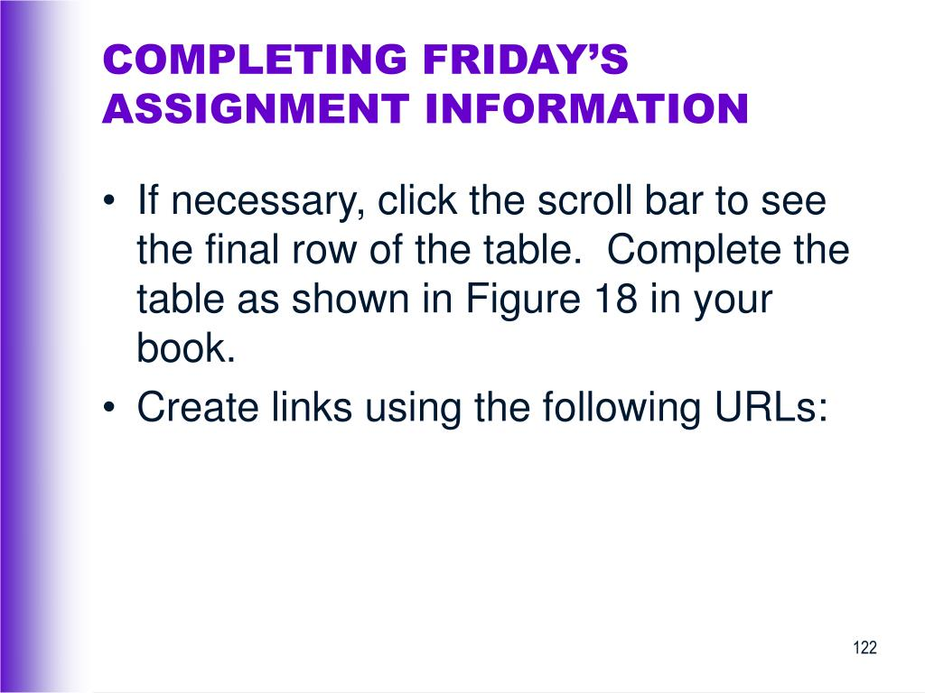 COMPLETING FRIDAY'S ASSIGNMENT INFORMATION