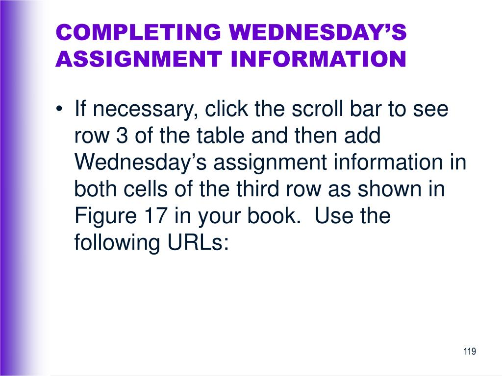 COMPLETING WEDNESDAY'S ASSIGNMENT INFORMATION