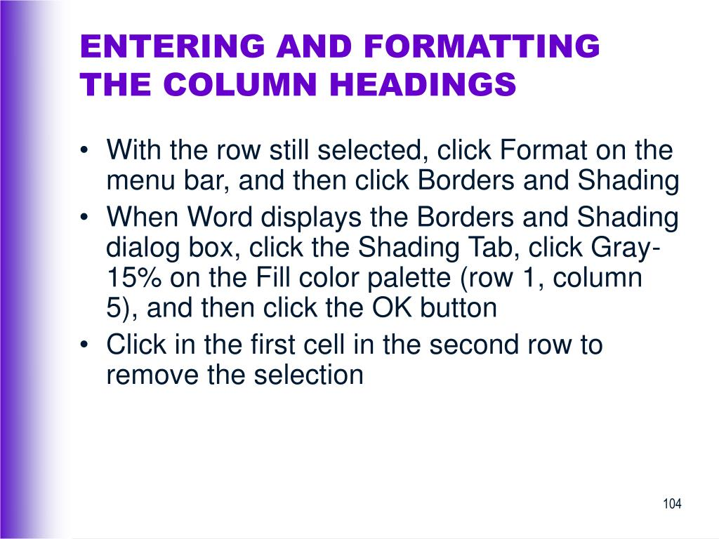 ENTERING AND FORMATTING THE COLUMN HEADINGS