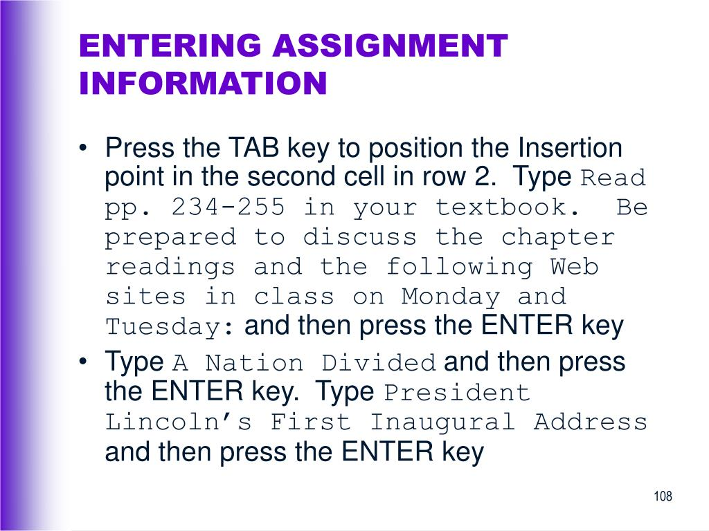 ENTERING ASSIGNMENT INFORMATION