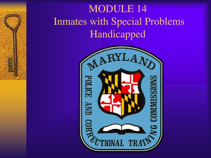 Module 14 inmates with special problems handicapped