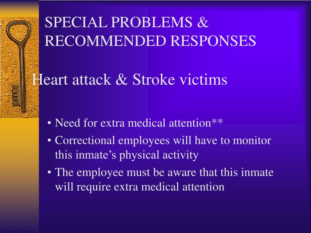 SPECIAL PROBLEMS & RECOMMENDED RESPONSES