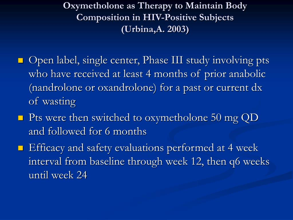 Oxymetholone as Therapy to Maintain Body Composition in HIV-Positive Subjects