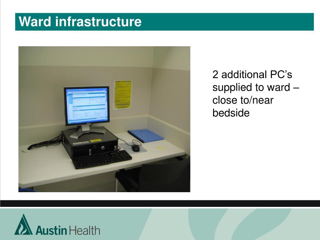 Ward infrastructure