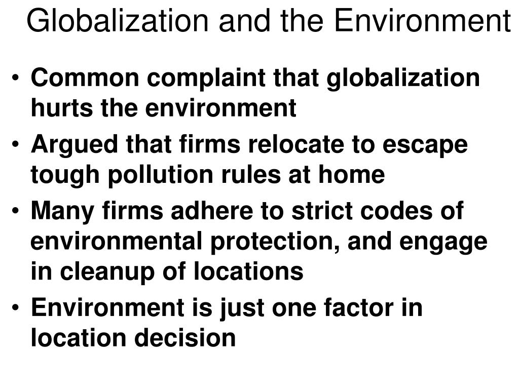 Globalization and the