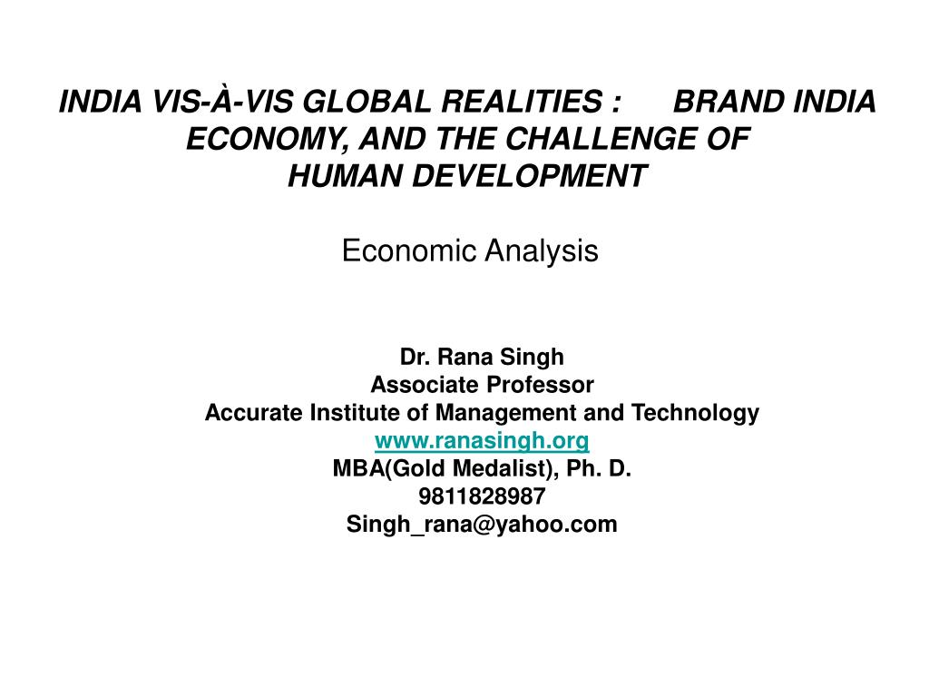 INDIA VIS-À-VIS GLOBAL REALITIES :      BRAND INDIA
