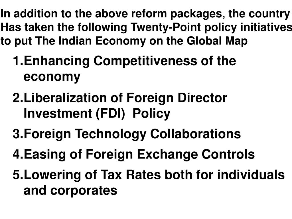 In addition to the above reform packages, the country