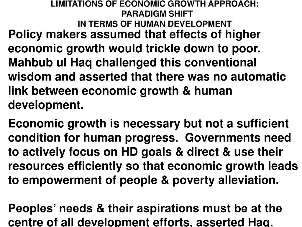 LIMITATIONS OF ECONOMIC GROWTH APPROACH: