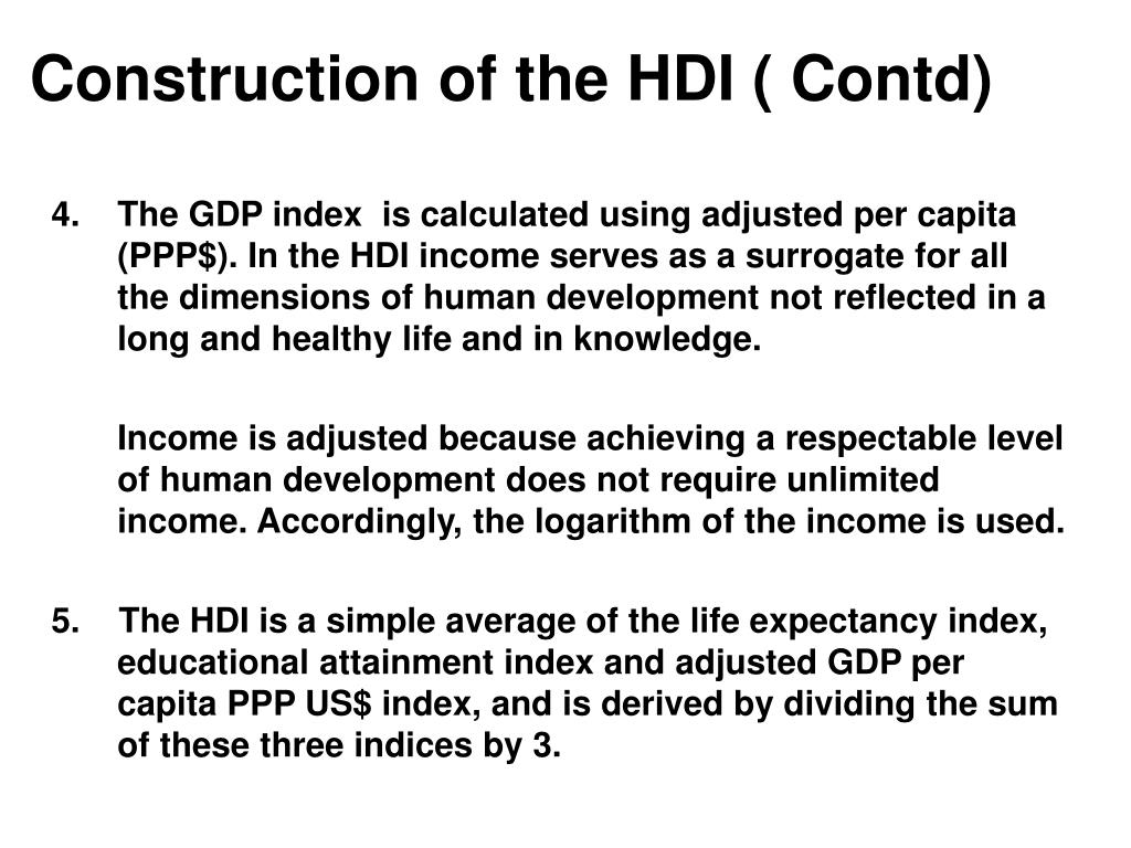 Construction of the HDI ( Contd)