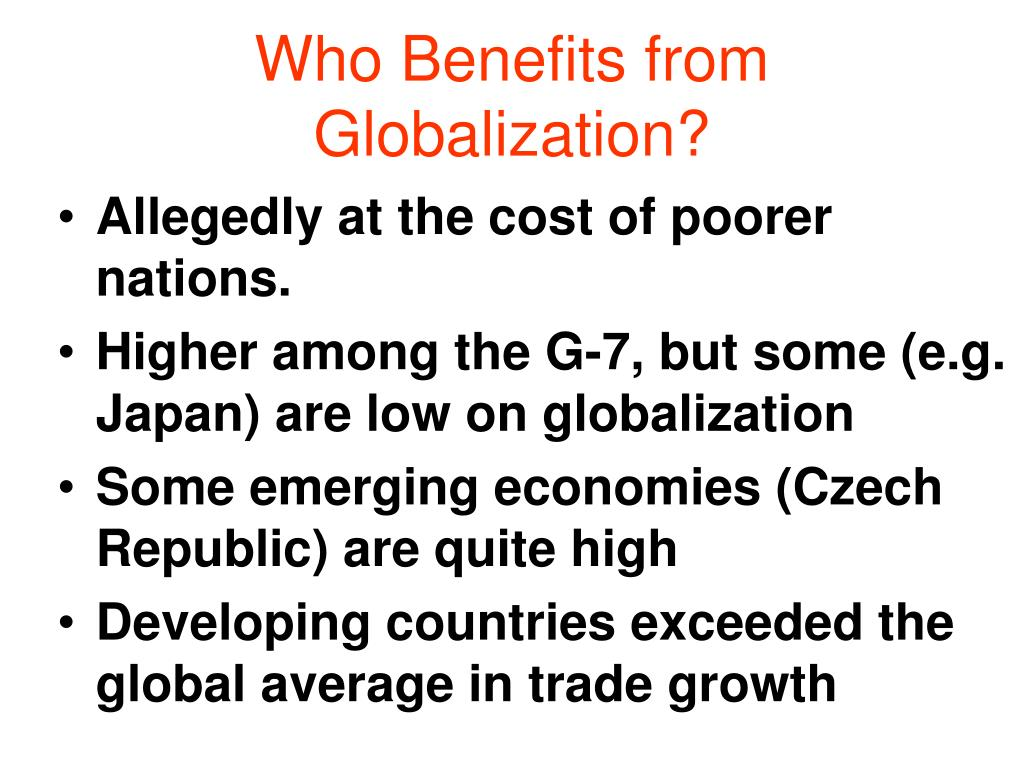Who Benefits from Globalization?
