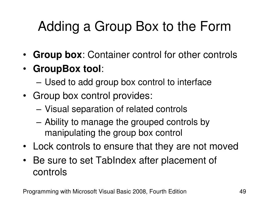 Adding a Group Box to the Form