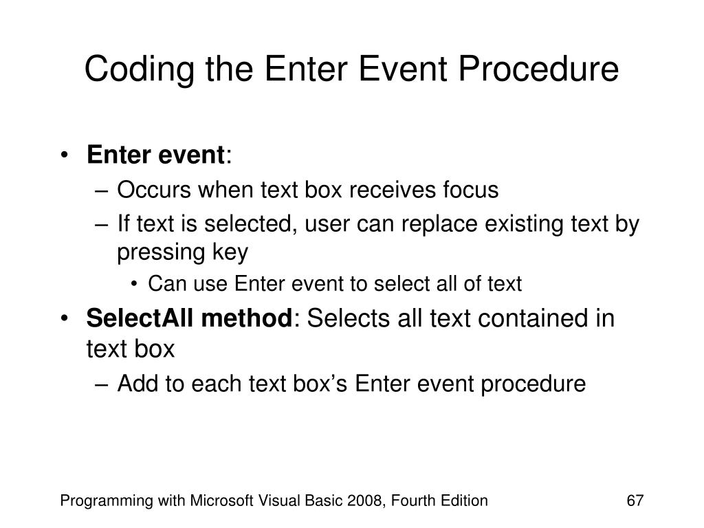 Coding the Enter Event Procedure
