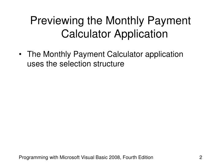 Previewing the monthly payment calculator application
