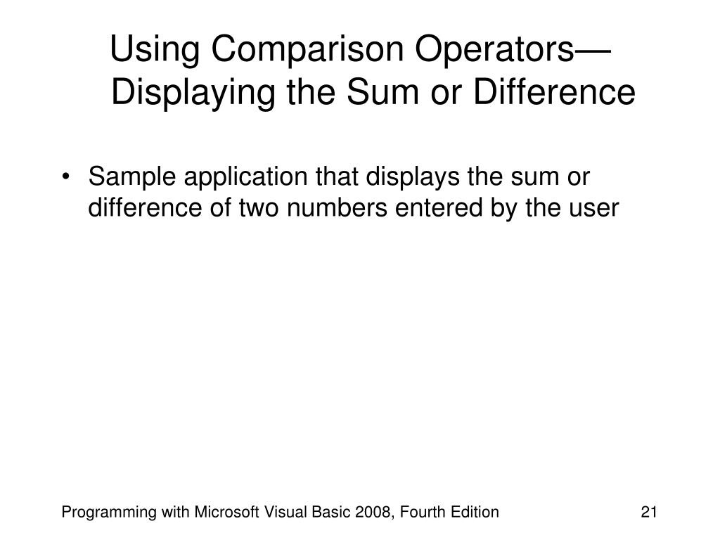 Using Comparison Operators—Displaying the Sum or Difference