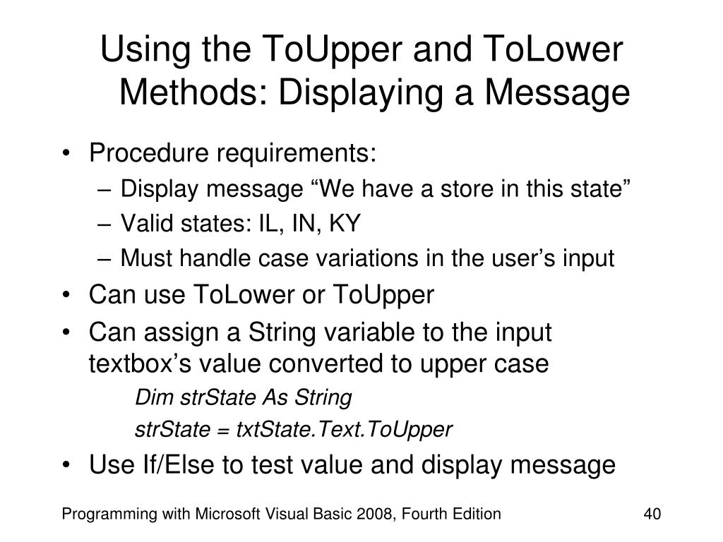 Using the ToUpper and ToLower Methods: Displaying a Message