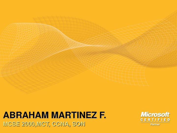 ABRAHAM MARTINEZ F.