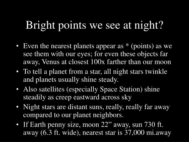 Bright points we see at night?