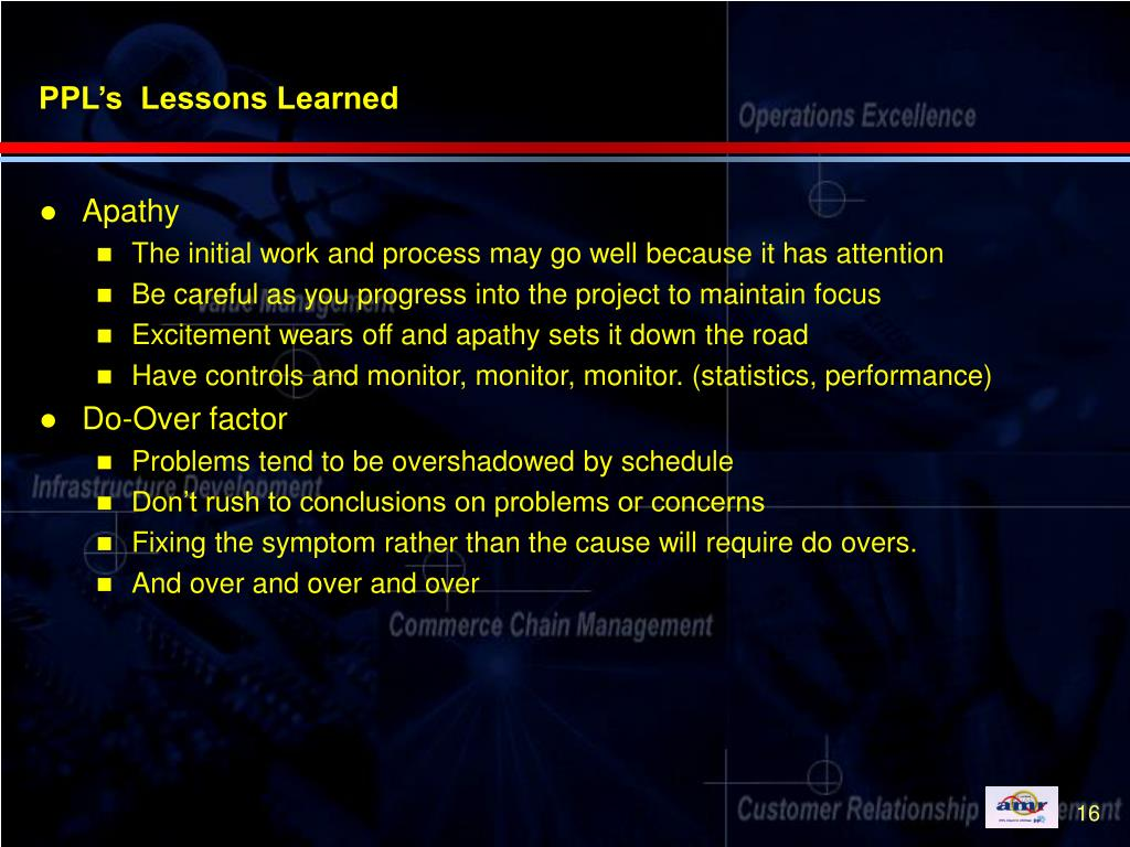 PPL's  Lessons Learned