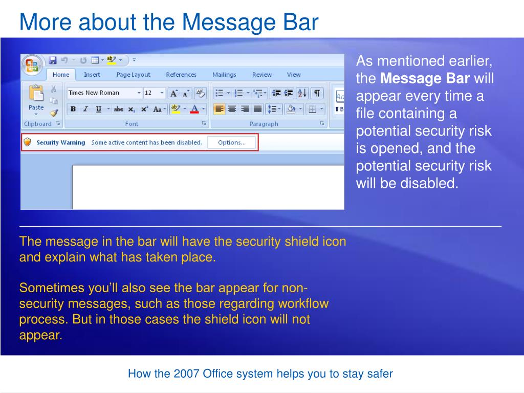 More about the Message Bar