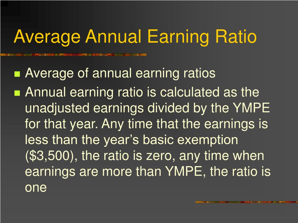 Average Annual Earning Ratio