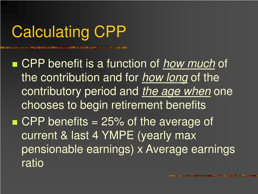 Calculating CPP