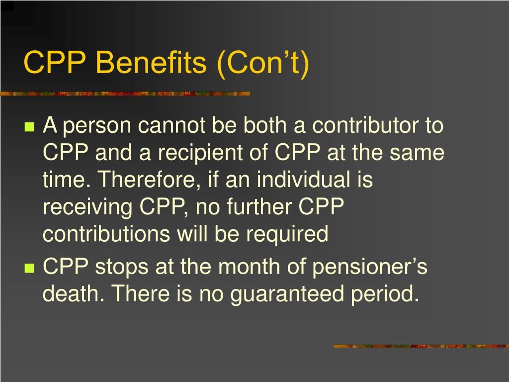 CPP Benefits (Con't)