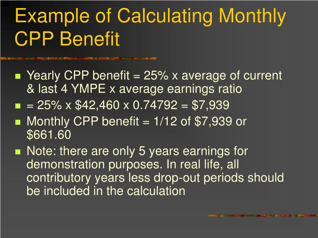Example of Calculating Monthly CPP Benefit