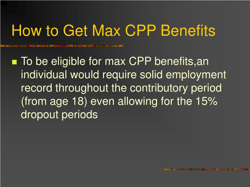 How to Get Max CPP Benefits