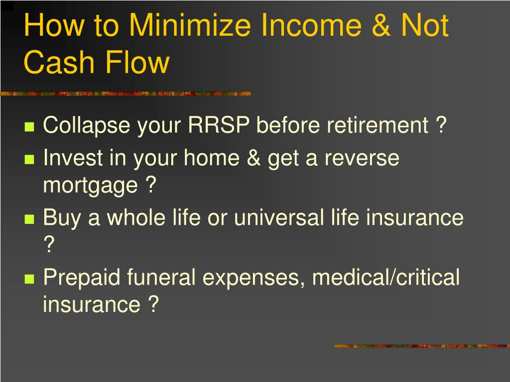 How to Minimize Income & Not Cash Flow