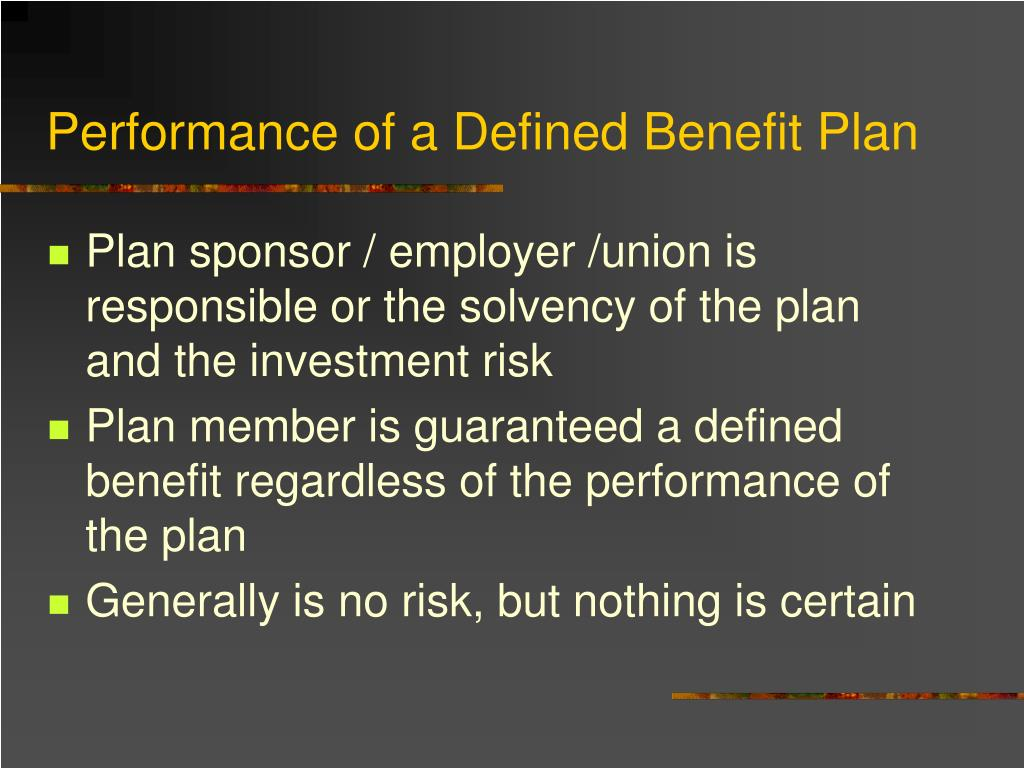 Performance of a Defined Benefit Plan