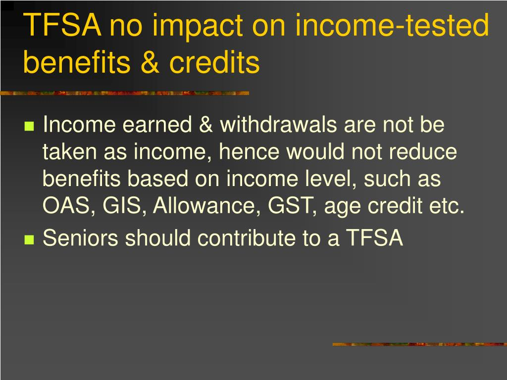 TFSA no impact on income-tested benefits & credits