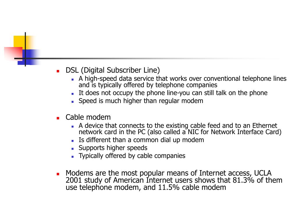 DSL (Digital Subscriber Line)
