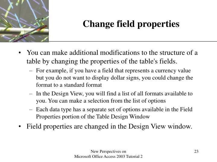 Change field properties