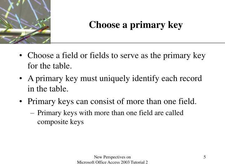 Choose a primary key