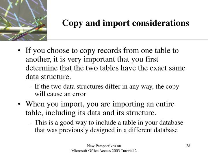 Copy and import considerations