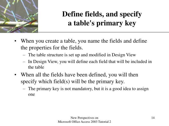 Define fields, and specify