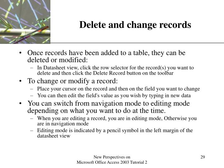 Delete and change records