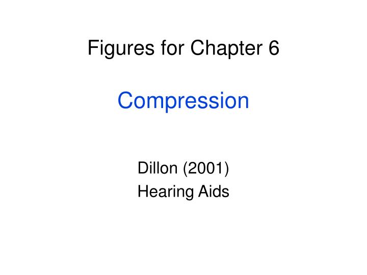 Figures for chapter 6 compression