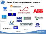 s ome w avecom references in india