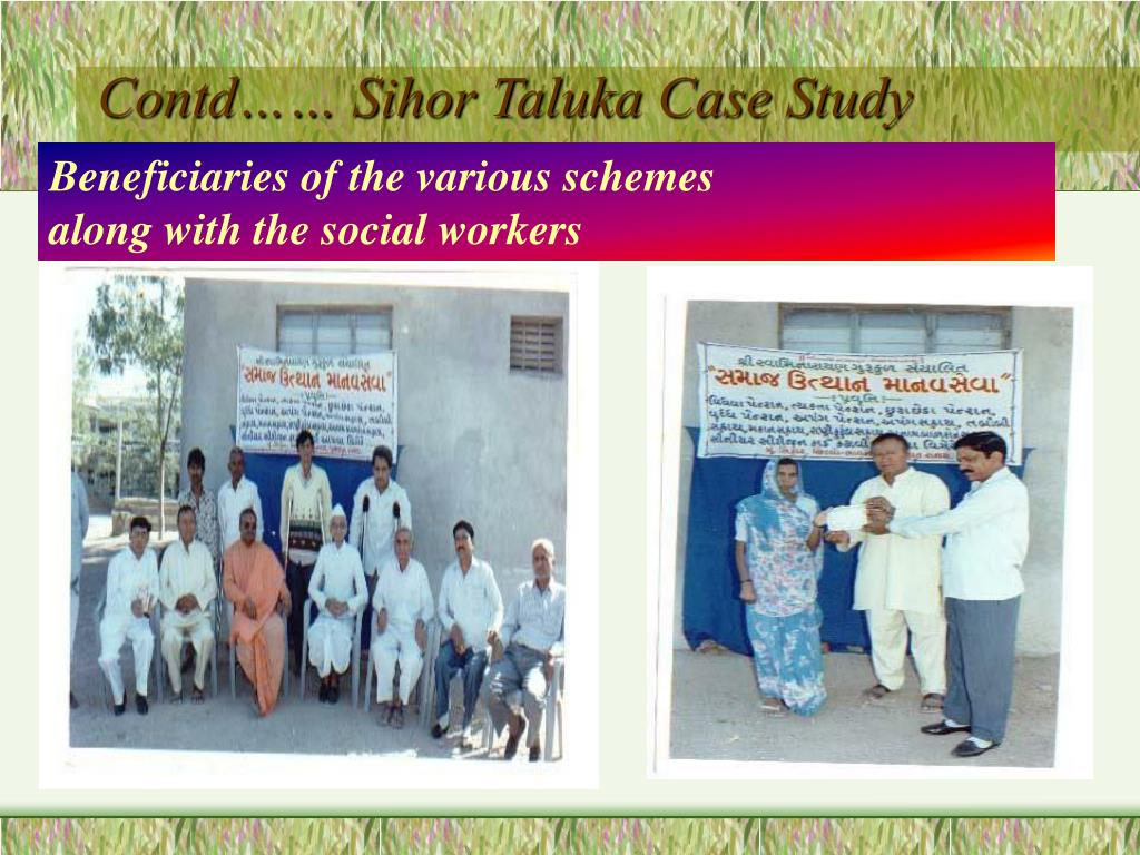 Contd…… Sihor Taluka Case Study
