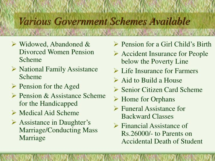 Various government schemes available
