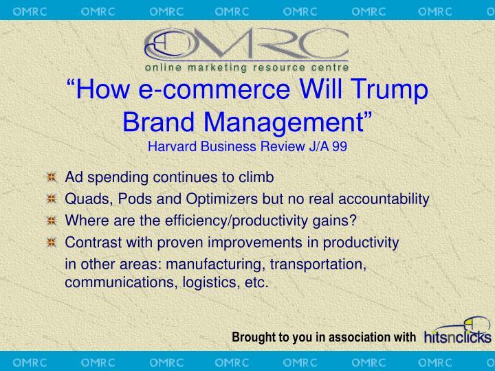 """""""How e-commerce Will Trump"""