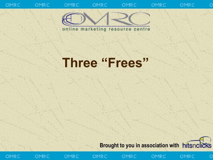 "Three ""Frees"""