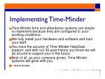 implementing time minder