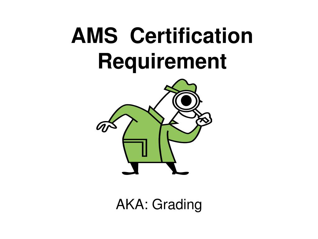 ams certification requirement