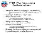py 209 pra reprocessing certificate includes24